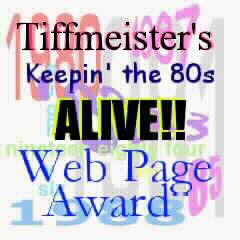 Tiffmeister's 80's Award!